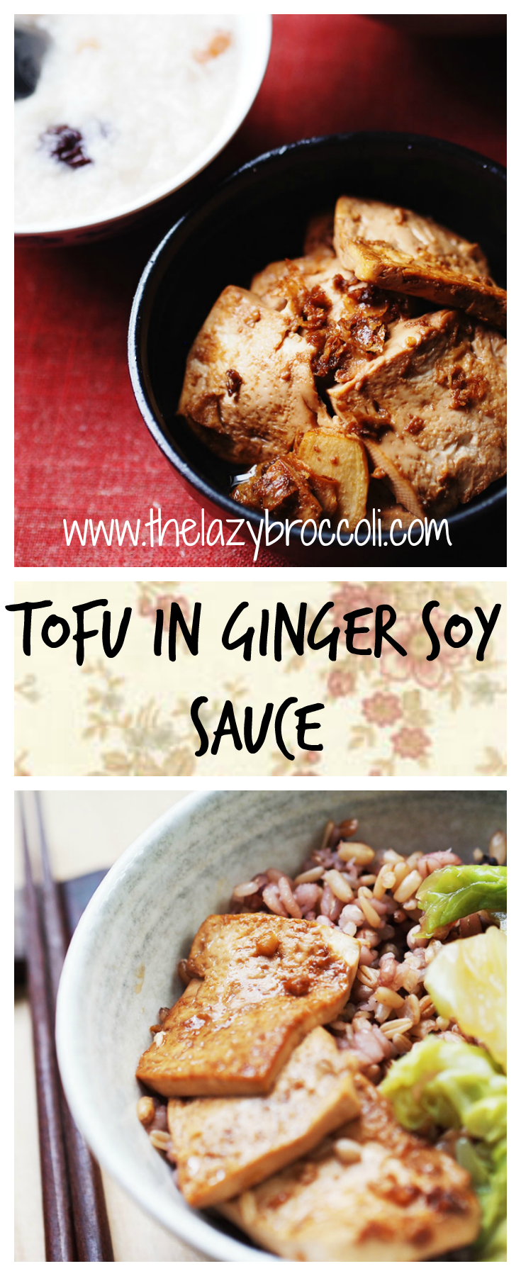 This tofu in ginger soy sauce is a great companion for rice or congee. It's salty with a hint of sweetness, and the ginger really complements the dish well. It's so easy to make so no excuses! #tofu #ginger #soysauce #vegan #vegetarian #noonionnogarlic #asian #chinese #recipe #glutenfree #lowcarb #thelazybroccoli