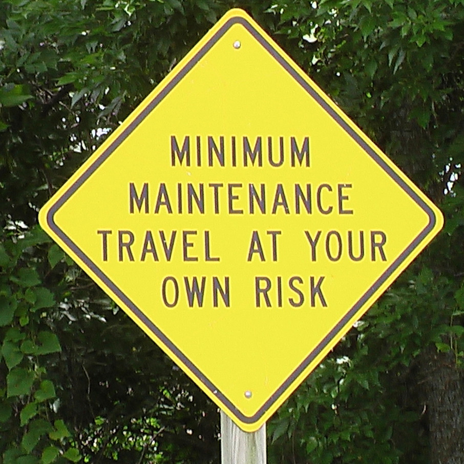 Minimum Maintenance Travel At Your Own Risk Roadsign - Lyo ...