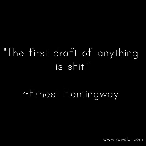 The First Draft of anything is shit. 19 Best Quotes to Inspire the Writer in You