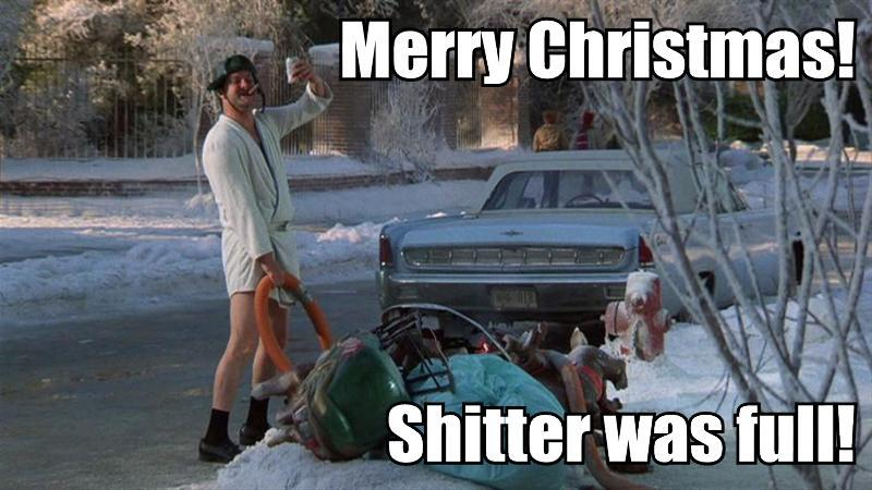 Classic Quote From Christmas Vacation (1989) U201cMerry Christmas! Shitter Was  Full.
