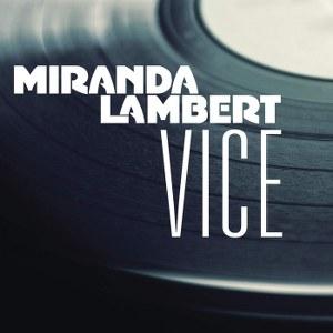 Miranda Lambert – Vice