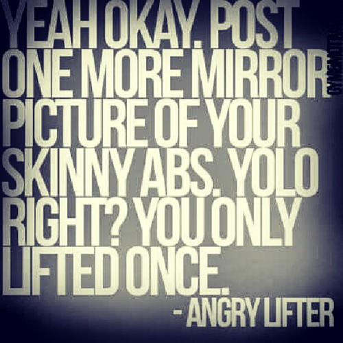 Inspirational Quotes On Pinterest: #Picture #YOLO #Abs #Skinny #Lift #Motivational #Motivatio
