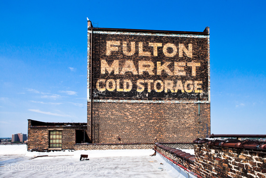 ... Roof Fulton Market Cold Storage Sign East Side + Roof | By Robert R  Gigliotti,