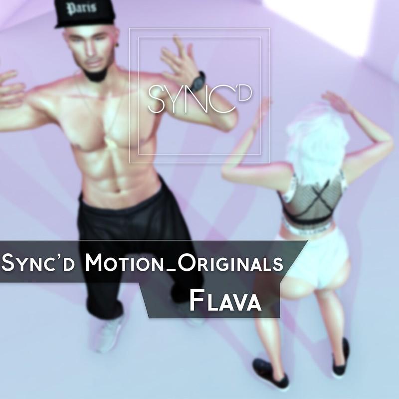 Sync'd Motion: Flava