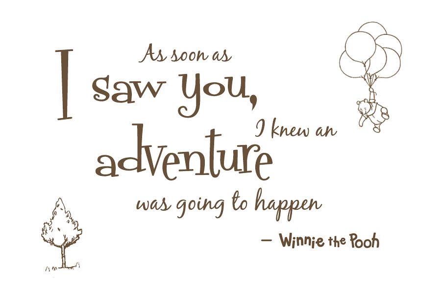 Adventure Quote Winnie The Pooh Quote Framed As Decoratio Flickr