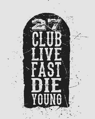 27 club live fast die young | by Its me simon