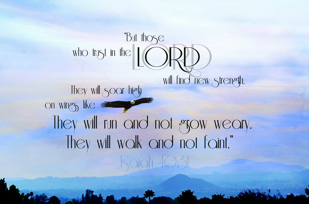 Quot But Those Who Trust In The Lord Quot Quot But Those Who