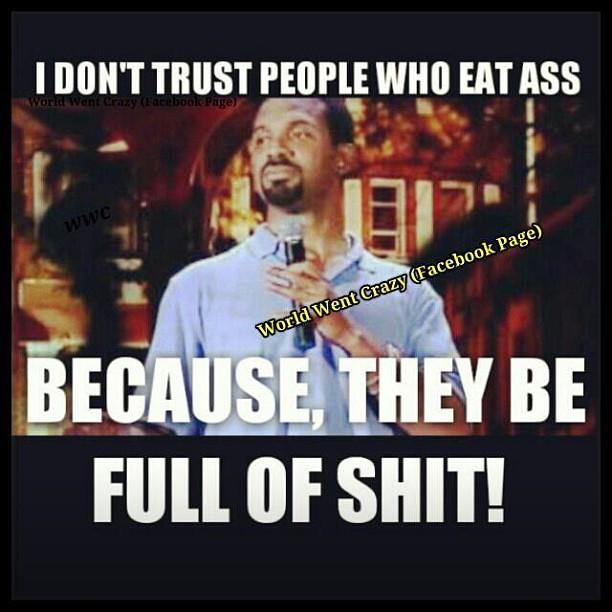 mouth to shitty ass