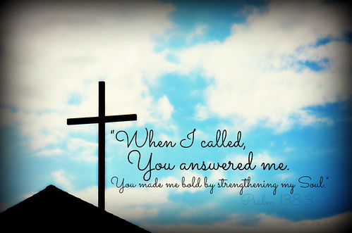 When I Called You Answered Me I Will Give Thanks