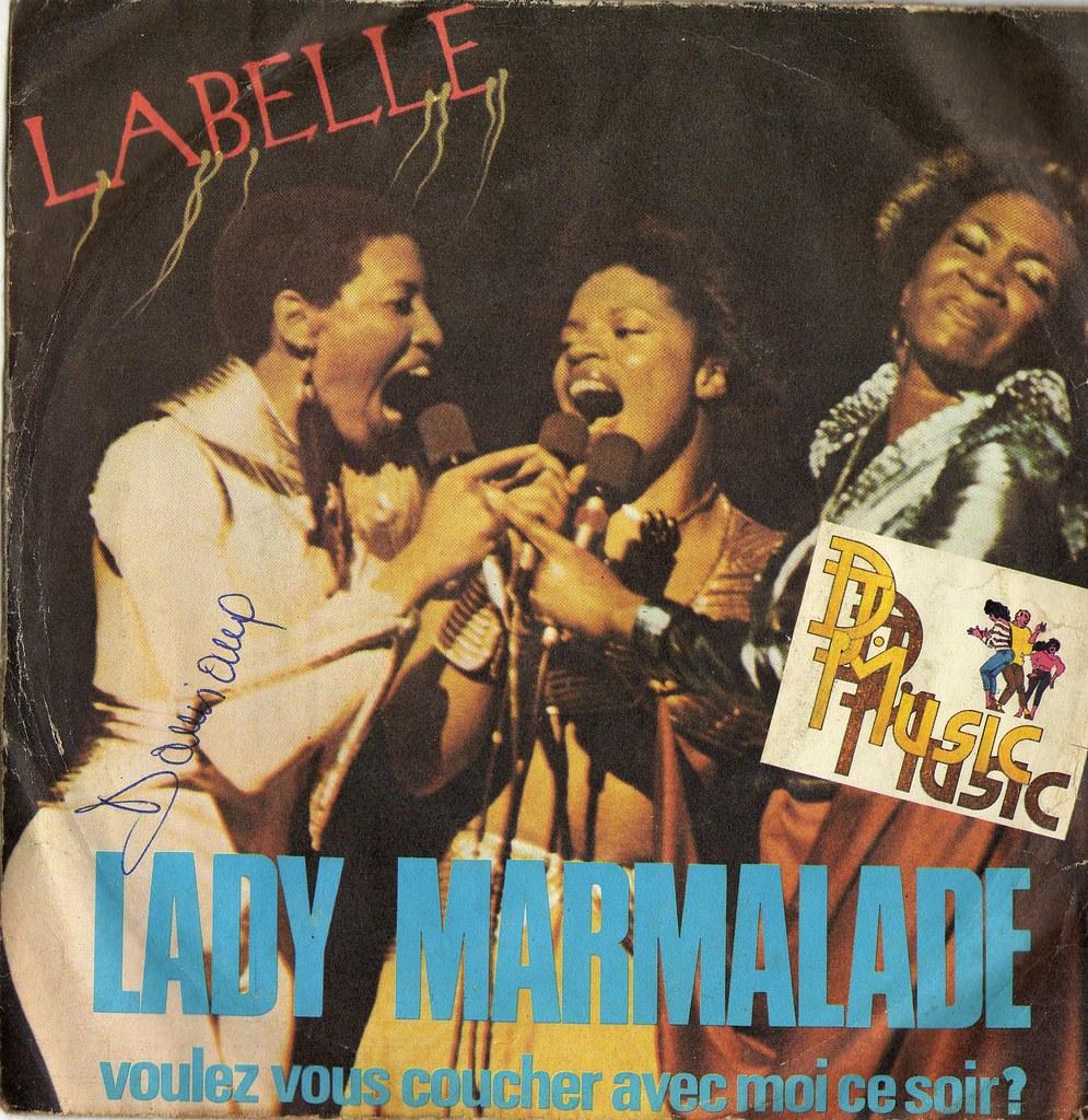 Lady marmalade voulez vous coucher avec moi ce noir flickr - Voulez vous coucher avec moi translation english ...