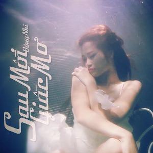 Đông Nhi – Sau Mỗi Giấc Mơ – iTunes AAC M4A – Single