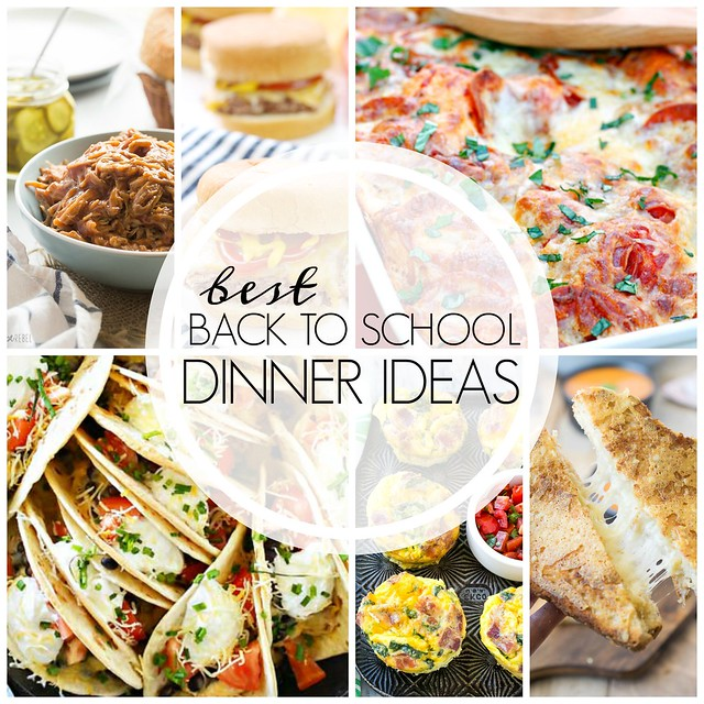 20+ Delicious AND easy back to school dinner ideas! There's something for everyone here!