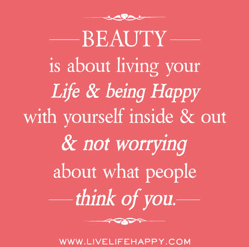 Beauty is about living...