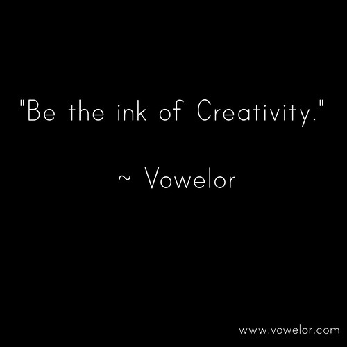 Be the ink of Creativity. 19 Best Quotes to Inspire the Writer in You