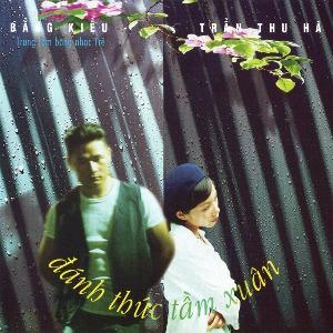 Bằng Kiều & Trần Thu Hà – Đánh Thức Tầm Xuân – 1998 – iTunes AAC M4A – Album