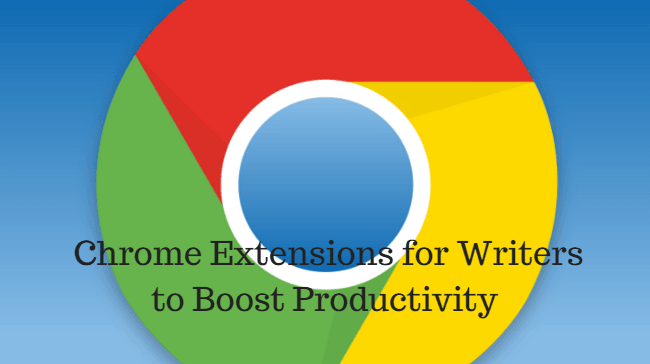 Top 10 Chrome Extensions for Writers to Boost Productivity