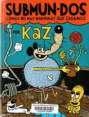 Kaz, Submun-dos