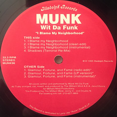 MUNK WIT DA FUNK:I BLAME MY NEIGHBORHOOD(LABEL SIDE-A)
