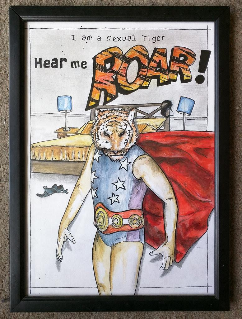 I am a sexual tiger, hear me roar!!