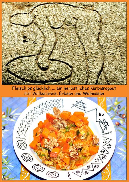 Fleischlos glücklich, vegetarisch, vegan: Ein herbstliches Kürbisragout mit Vollkornreis, Erbsen und Walnüssen ... Fotos: Brigitte Stolle 2016