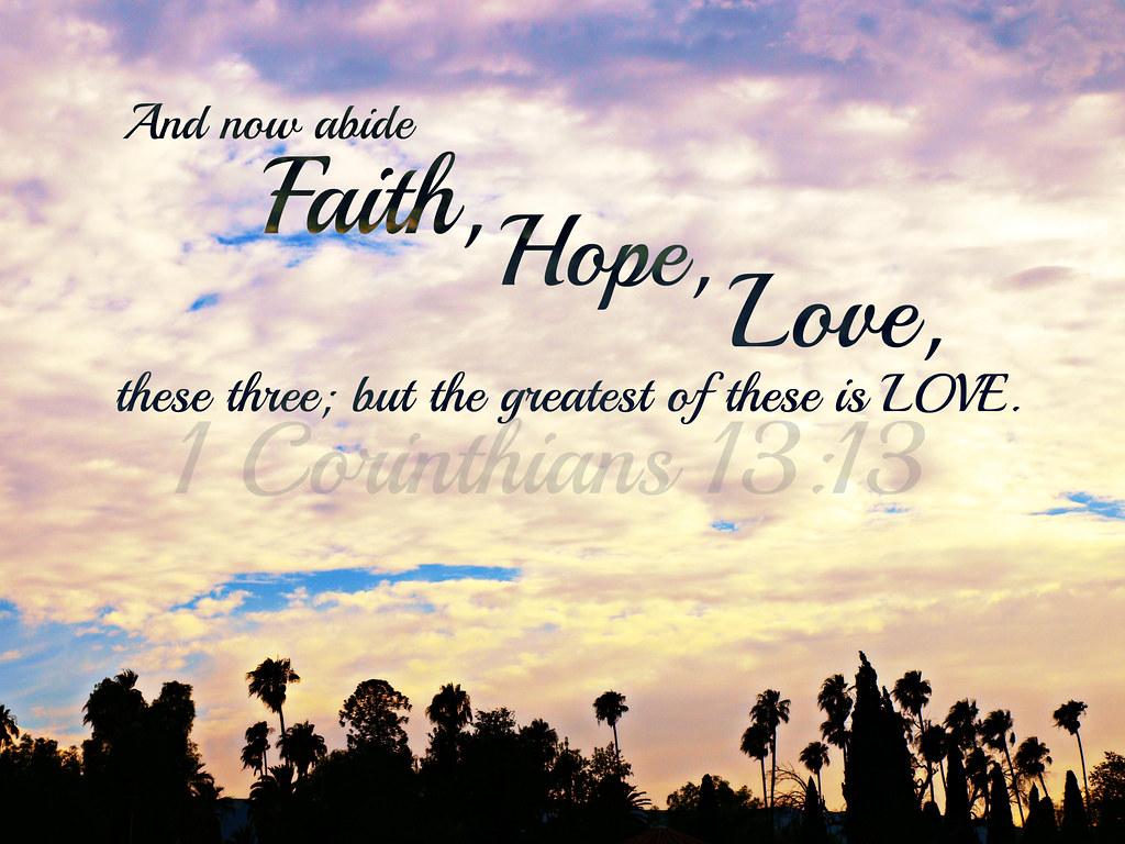 Faith hope love lord your love surpasses all flood - Faith love hope pictures ...