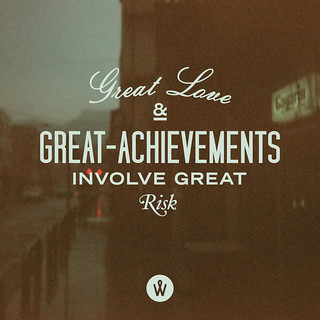 183 / Great Love And Great Achievements Involve Great Risk | by Alander Wong