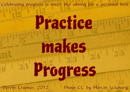 Practice Makes Progress | by Mary_on_Flickr