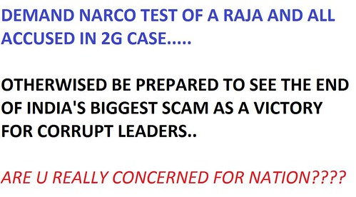 Demand Narco Test in Public of A.Raja and all accused in 2 ...