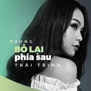 Thái Trinh – Bỏ Lại Phía Sau – iTunes AAC M4A – Single
