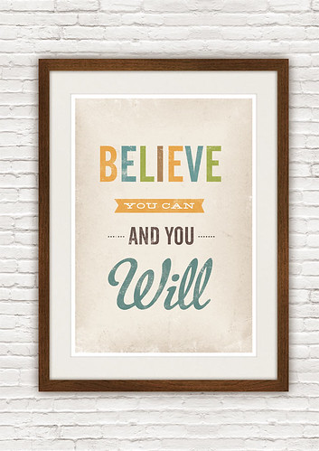 Believe you can and you will typography quote print | by h4ndz