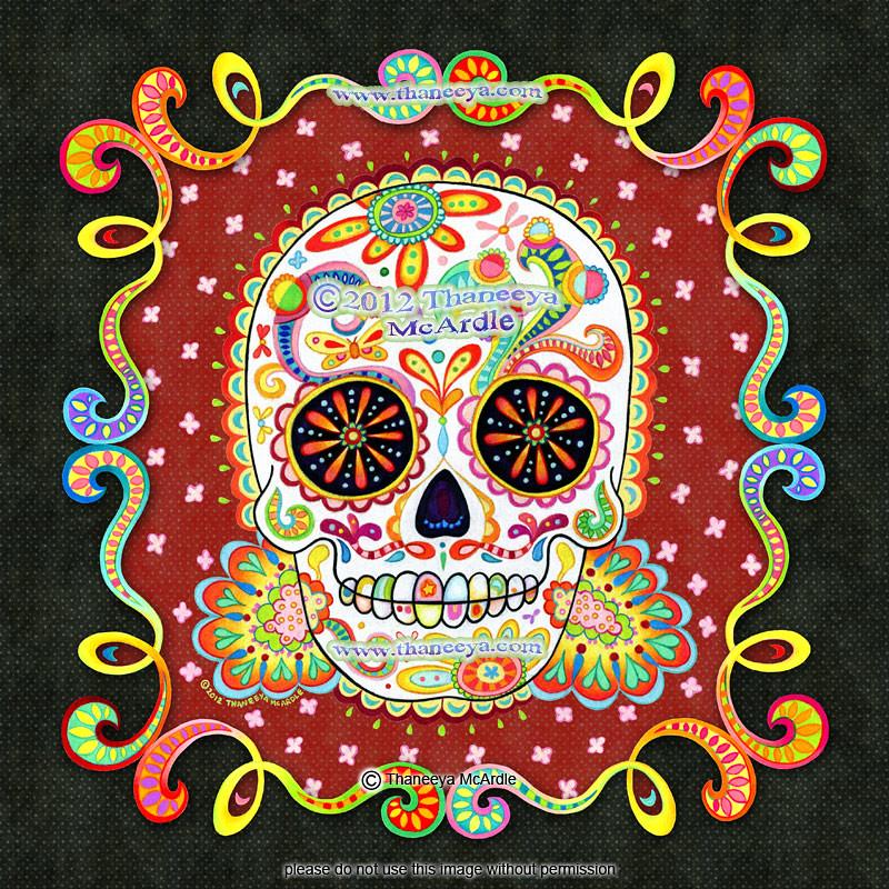 Sugar Skull Art Quot Bienvenida Quot By Thaneeya Mcardle