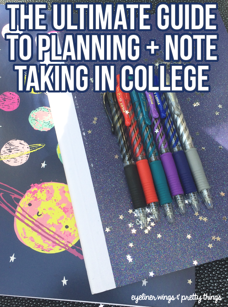 The Ultimate Guide to Planning & Note Taking in College / ew & pt