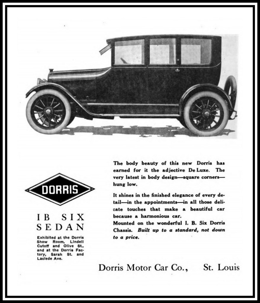 1916 In St. Louis, MO - The Dorris Motor Car Company - The… | Flickr