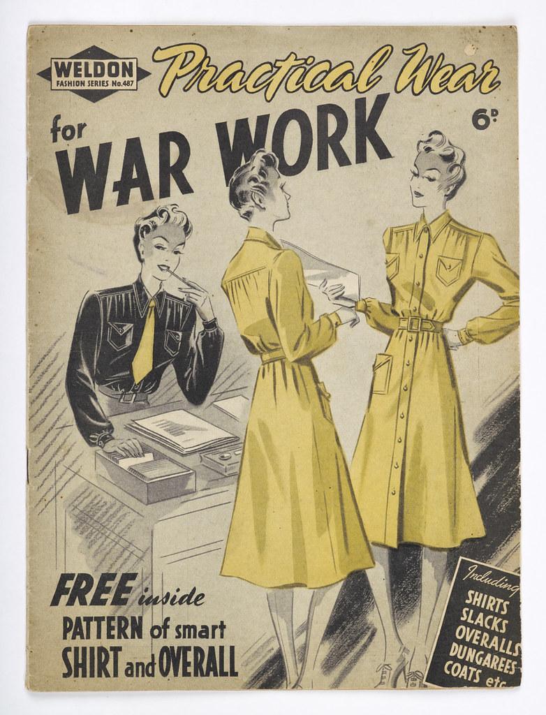 Fashion Flashback Wwii Women S Fashion: 'Practical Wear For War Work' Magazine, 1940s