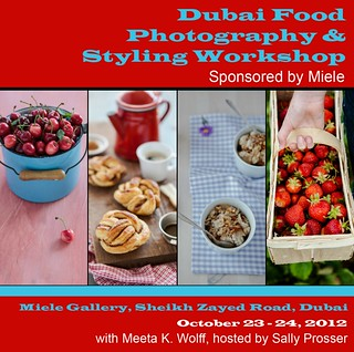 Dubai Food Photography and Styling Workshop | by Meeta Wolff @ What's For Lunch, Honey?