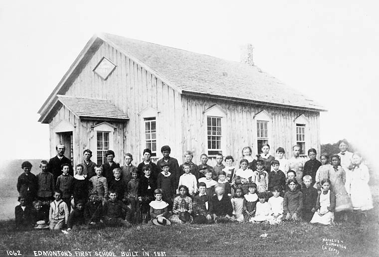 Edmonton S First School Built In 1881 La Premi 232 Re 233 Cole