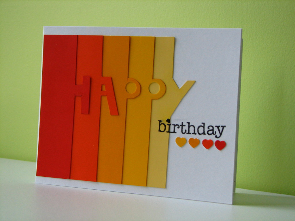 Happy Birthday For This Card I Was Inspired By On Of The