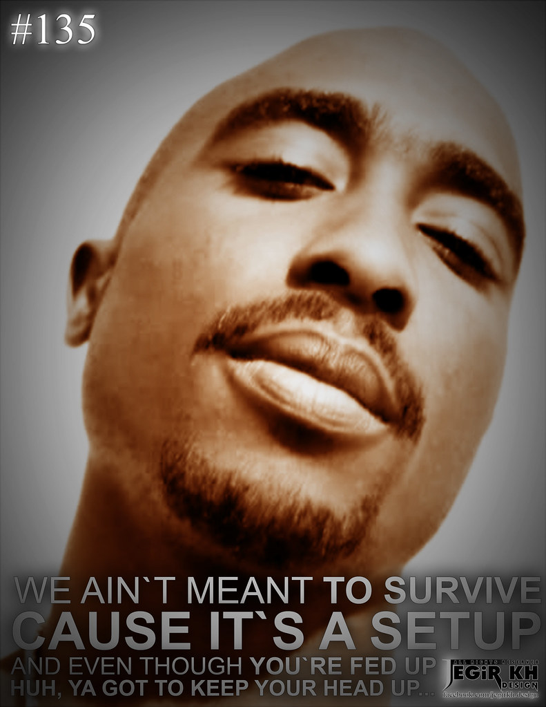 2pac Quotes Sayings Jegir Kh Design 135 We Aint Mean Flickr