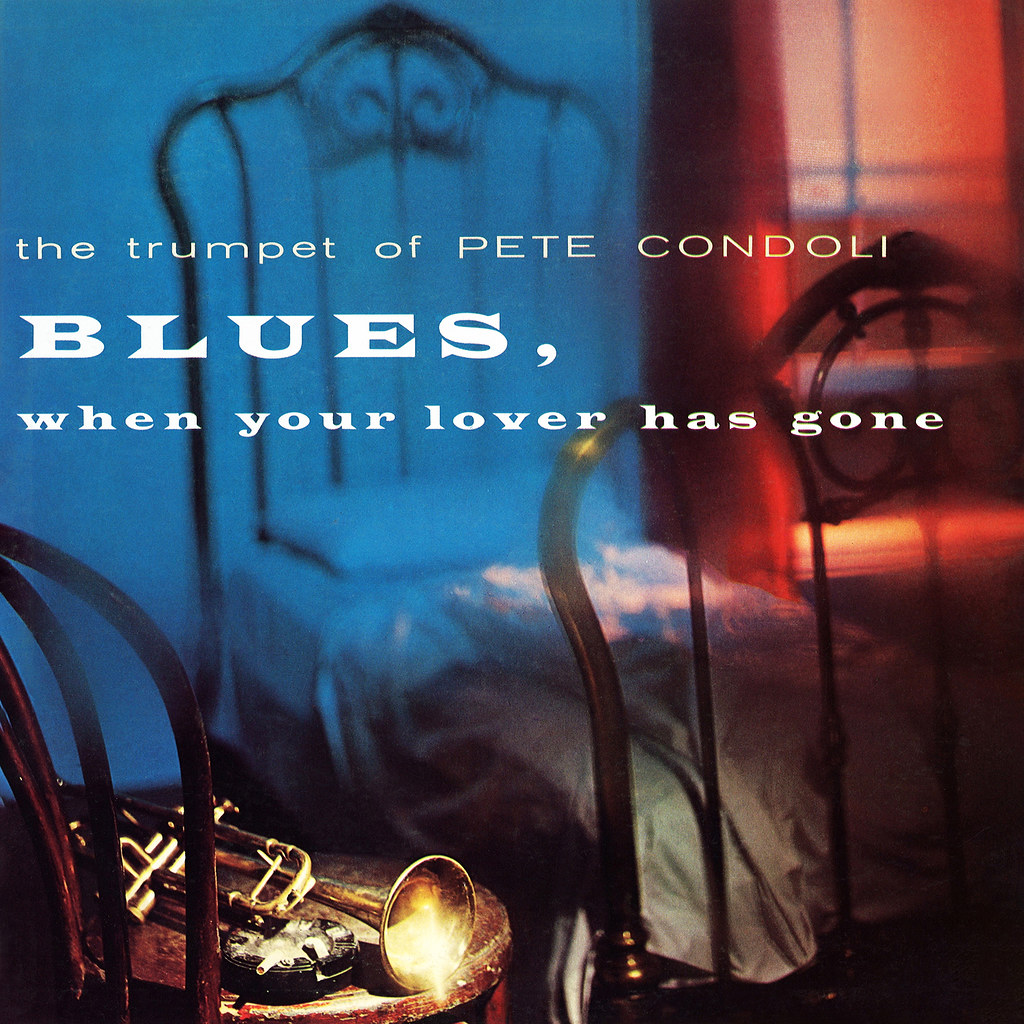 Pete Candoli - Blues When Your Lover Has Gone