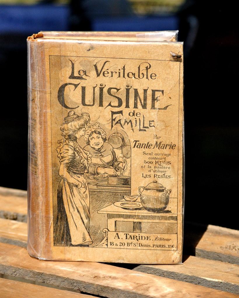 La v ritable cuisine de famille par tante marie a for La cuisine c est marie