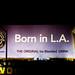 Born In L.A.