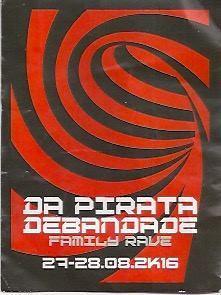 Da Pirata Débandade Familly Rave