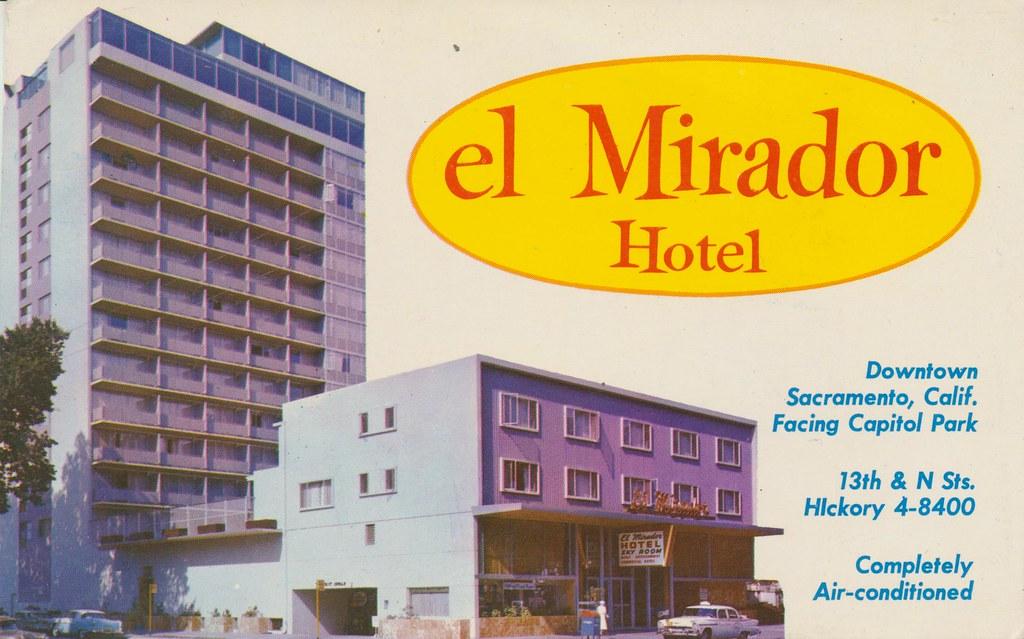 El Mirador Drive-In Hotel - Sacramento, California