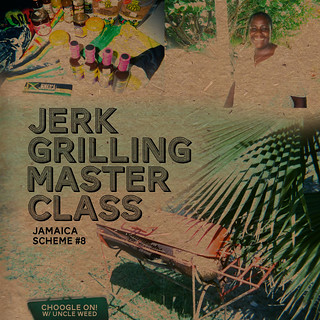 Jerk Grilling Master Class ~ Choogle On Jamaica Scheme #8 | by Uncleweed