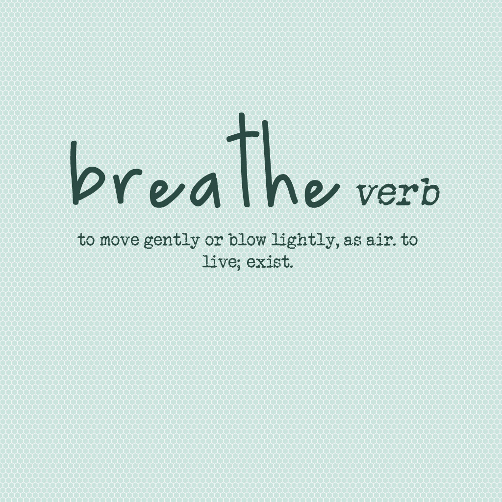 Breathe ipad wallpaper 13 words for 2013 as blogged he