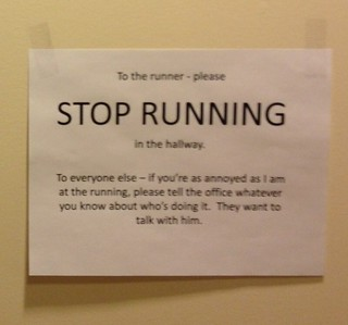 STOP RUNNING (the note that started the flame war) | by passiveaggressivenotes