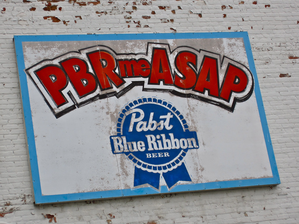 Pbr Me Asap Rockford Il Sign Advertising Pabst Blue