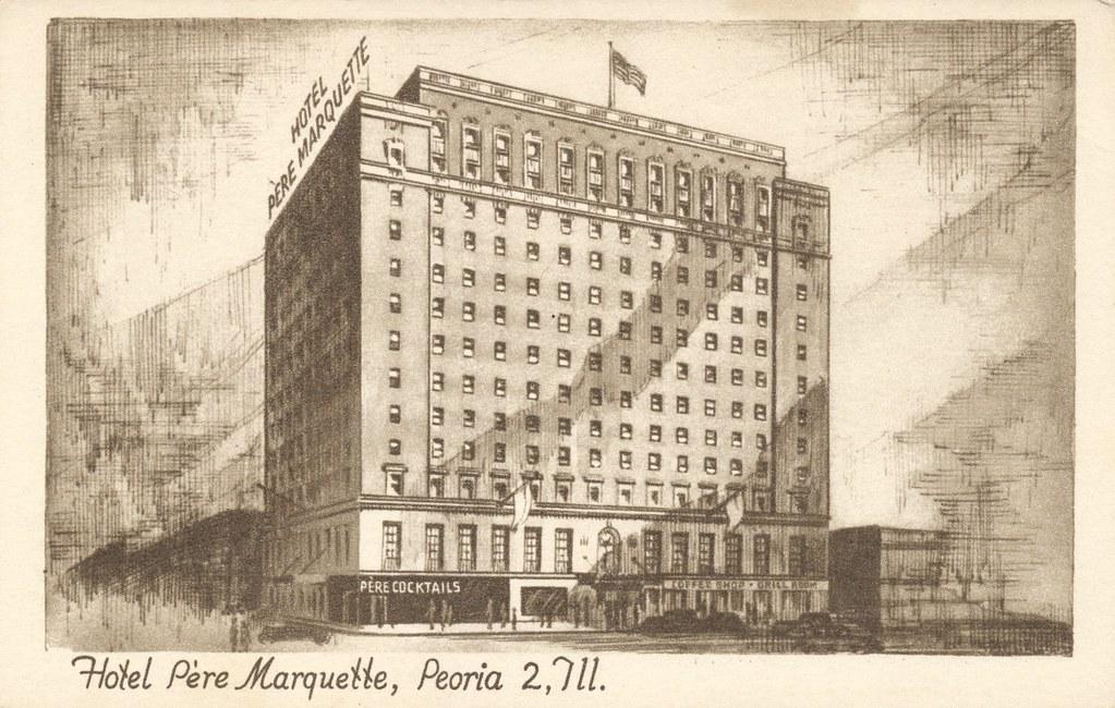 Hotel Pere Marquette - Peoria, Illinois