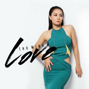 Thu Minh – Love – MP3 – Single