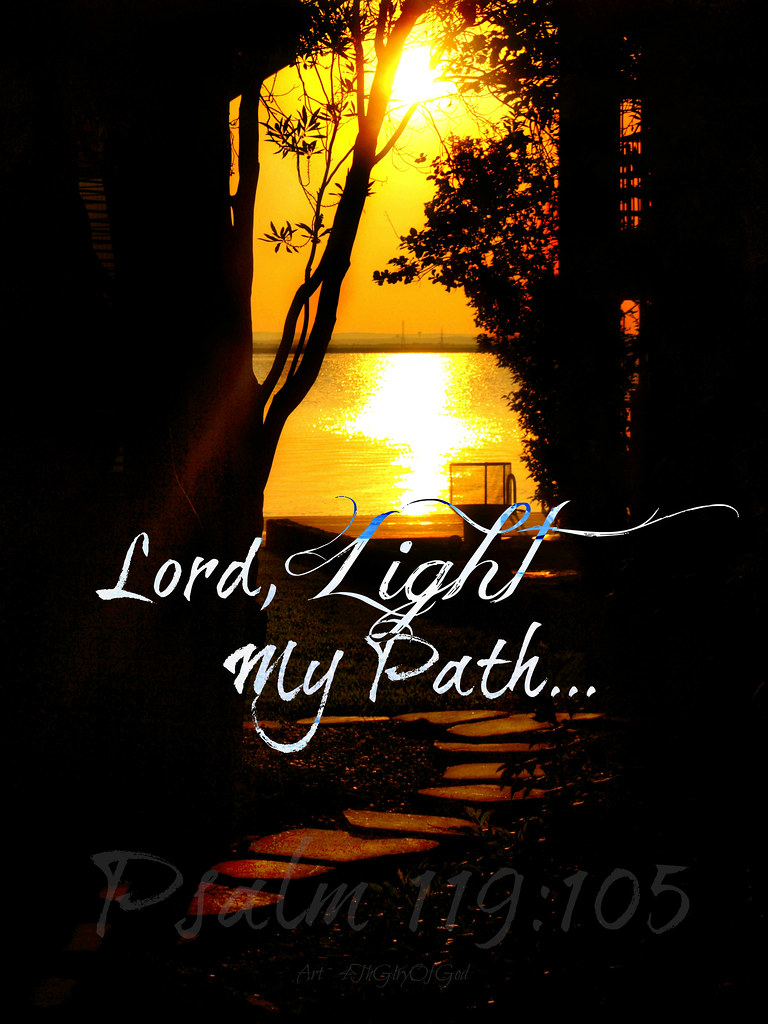 ... Light My Path | By Art4TheGlryOfGod